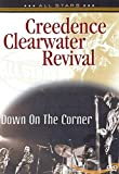 Creedence Clearwater Revival. Down on the corner