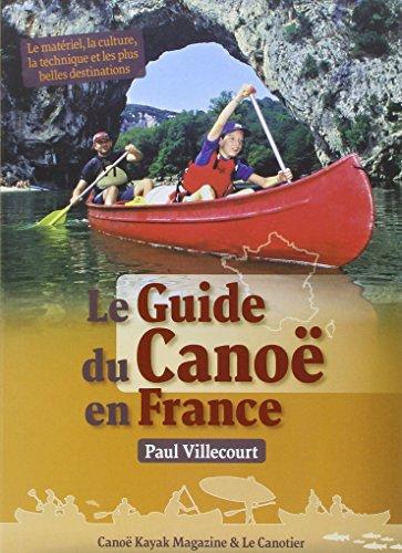 Le guide du canoé en France par Paul Villecourt