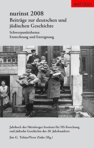 Nurinst. Beiträge zur deutschen und jüdischen Geschichte: Nurinst 2008. Beiträge zur deutschen und jüdischen Geschichte: Schwerpunktthema: Entrechtung und Enteignung: Bd 2008 (Livre en allemand) par Ruth Weiss