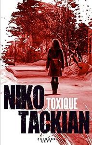 """Afficher """"Toxique : une enquête du lieutenant Tomar Khan ; 1"""""""