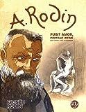 Rodin - fugit amor - portrait intime