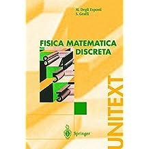 Fisica Matematica Discreta (UNITEXT)