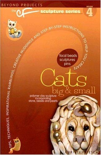 Cats Big & Small (The Cf Sculpture Series)