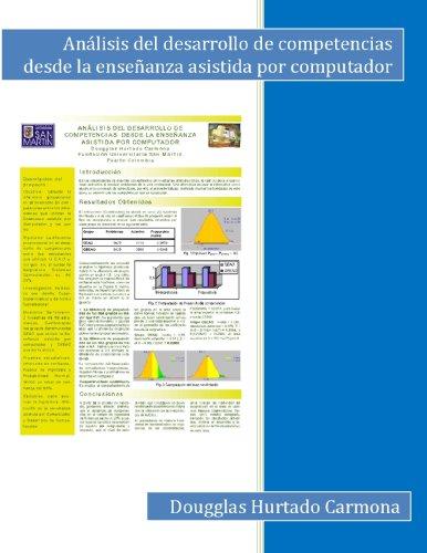 Análisis del desarrollo de competencias desde la enseñanza asistida por computador por Dougglas Hurtado Carmona