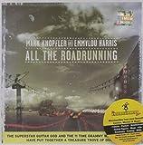 All the roadrunning | Knopfler, Mark (1949-....)
