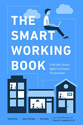Photo Gallery the smart working book: l età del lavoro agile è arrivata. finalmente!