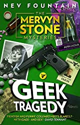 Geek Tragedy (The Mervyn Stone Mysteries)