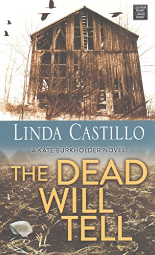 [(The Dead Will Tell)] [By (author) Linda Castillo] published on (November, 2014)