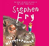 The Hippopotamus by Stephen Fry(2010-10-04) - Stephen Fry