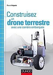 Construisez un drone terrestre avec une caméra embarquée (Tous makers !)