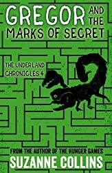Gregor and the Marks of Secret (The Underland Chronicles) by Suzanne Collins (2016-11-03)