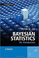 Bayesian Statistics: An Introduction by Peter M. Lee (2012-09-04)