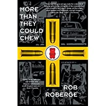 [(More Than They Could Chew)] [By (author) Rob Roberge] published on (February, 2005)
