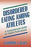Disordered Eating Among Athletes