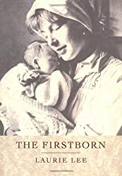 The Firstborn by Laurie Lee (1998-09-02)