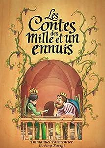 """Afficher """"Les contes des mille et un ennuis"""""""