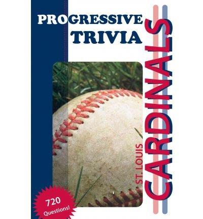 [ St. Louis Cardinals Baseball Progressive Trivia Wilson, Paul F. ( Author ) ] { Paperback } 2012