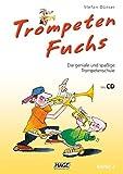 Trompeten Fuchs Band 2 mit CD: Die geniale und spaßige Trompetenschule - Stefan Dünser