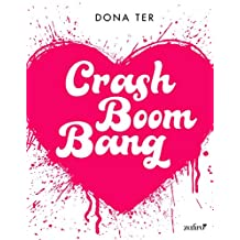 Crash Boom Bang (Volumen independiente)