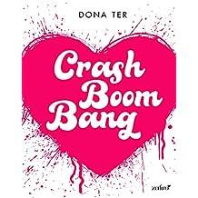 Crash Boom Bang (Volumen independiente)