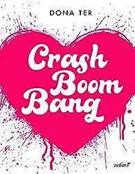 Crash Boom Bang par Dona Ter