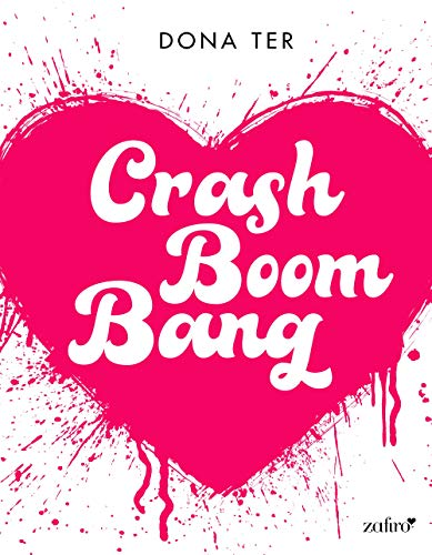 Descargar gratis Crash Boom Bang Dona Ter pdf epub