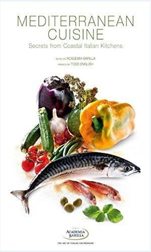 Mediterranean Cuisine: Secrets from Coastal Italian Kitchens (English Edition)