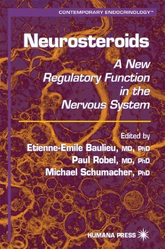 Neurosteroids: A New Regulatory Function in the Nervous System (Contemporary Endocrinology) (1999-08-15)