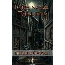 Die Tore nach Thulien - 1. Episode - Dunkle Gassen: Wilderland