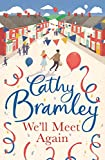 We'll Meet Again by Cathy Bramley