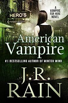American Vampire (Vampire for Hire Book 3) by [Rain, J.R.]