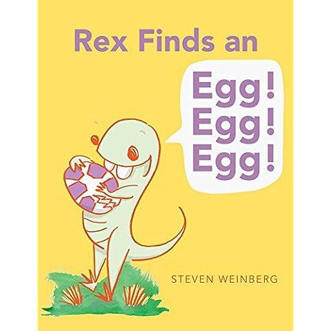 Rex Finds an Egg! Egg! Egg! (English Edition)