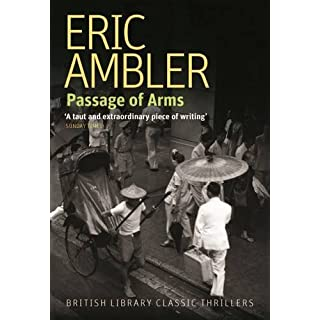 Passage of Arms (British Library Thriller Classics)