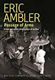 Passage of Arms (British Library Classic Thrillers) (British Library Thriller Classics)
