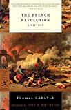 The French Revolution: A History: 1 (Modern Library Classics)