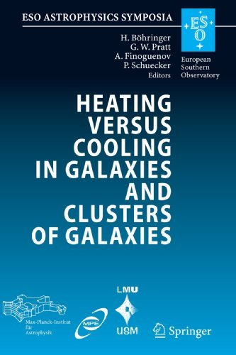 Heating versus Cooling in Galaxies and Clusters of Galaxies: Proceedings of the MPA/ESO/MPE/USM Joint Astronomy Conference held in Garching, Germany, 6-11 August 2006 (ESO Astrophysics Symposia) (2009-09-12)