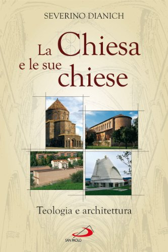 La Chiesa e le sue chiese. Teologia e architettura (L'abside) por Severino Dianich
