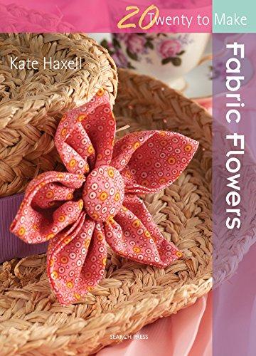 Twenty to Make: Fabric Flowers Cover Image
