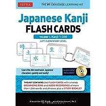 Japanese Kanji Flash Cards Kit: Kanji 1-200: JLPT Beginning Level