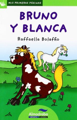 Bruno y Blanca (primeras páginas) lp (26) - 0 (Mis Primeras Páginas) por Raffaella Bolaffio