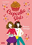 Cupcake Girls - tome 10 : Remue-ménage (French Edition)