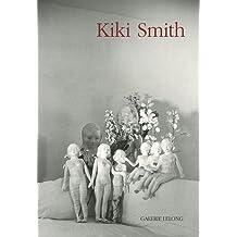 Kiki Smith : Wellspring