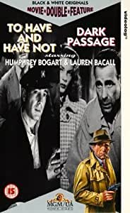 To Have & Have Not/Dark Passage [VHS]