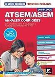 Réussite Concours ATSEM/ASEM Sujets inédits & annales corrigées - 2019-2020 - Entraînement
