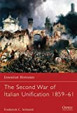 Picture Of The Second War of Italian Unification 1859–61 (Essential Histories)