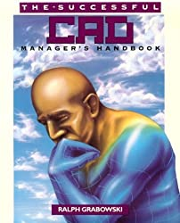 The Successful CAD Manager's Handbook