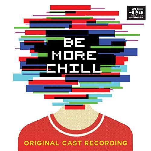 Be More Chill (Original Cast R...