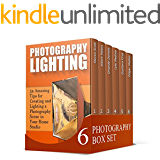 Photography Box Set: Amazing Guides to Understand the Fundamentals of Lighting. 60+ Helpful Lessons and Tips to Learn Basics of Digital Photography (Digital ... Photography, Lighting Photography Books)