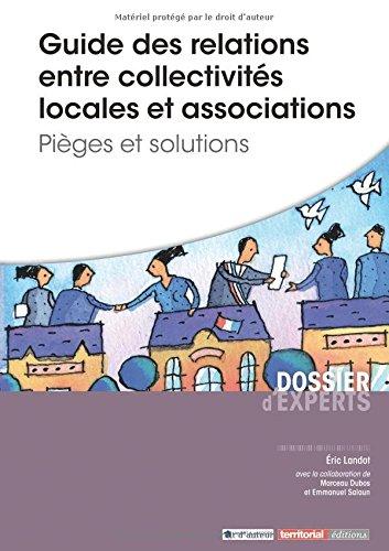 Guide des relations entre collectivits locales et associations - Piges et solutions
