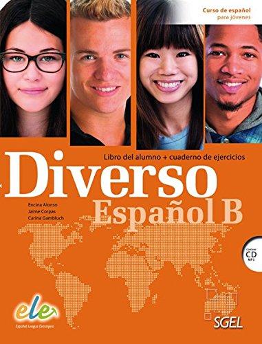 Diverso Español B. Kurs- und Arbeitsbuch mit MP3-CD: Curso de español para jóvenes